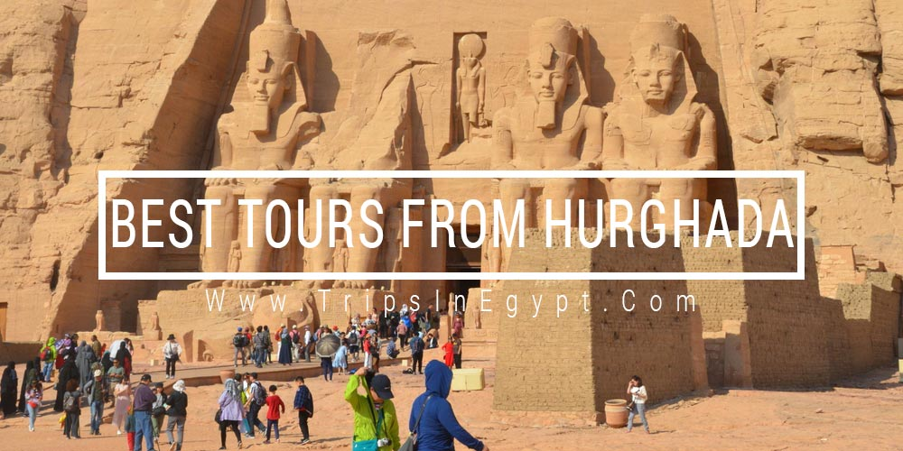 Best Tours from Hurghada - Trips in Egypt