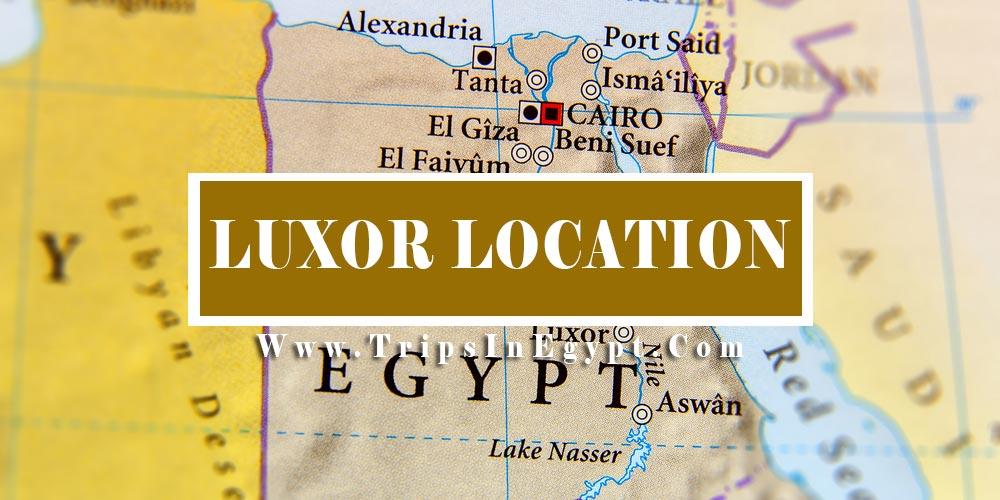 Luxor Location - Trips in Egypr