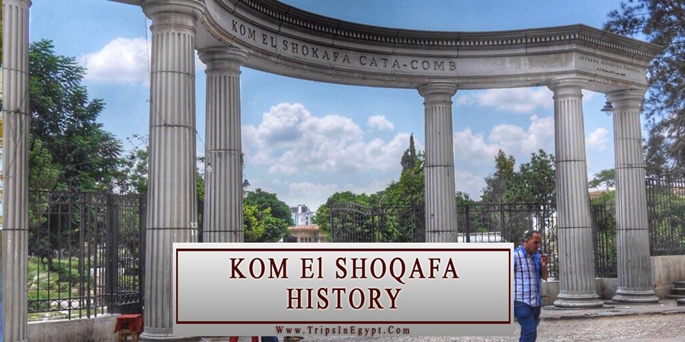 Kom EL Shoqafa History - Alexandria Attractions - Trips In Egypt