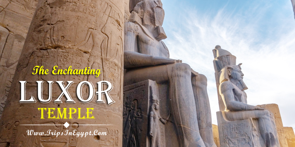 Luxor Temple History | Luxor Temple Facts | Luxor Temple Construction