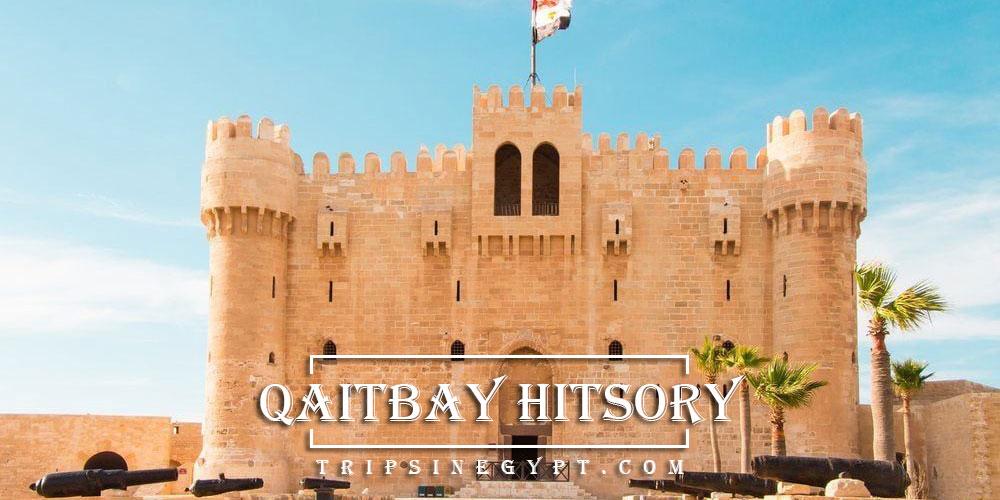 Qaitbay Citadel History - Trips in Egypt