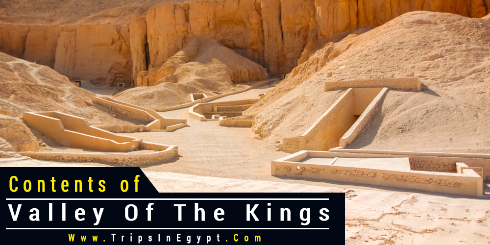 Valley of The Kings Contents - Trips In Egypt