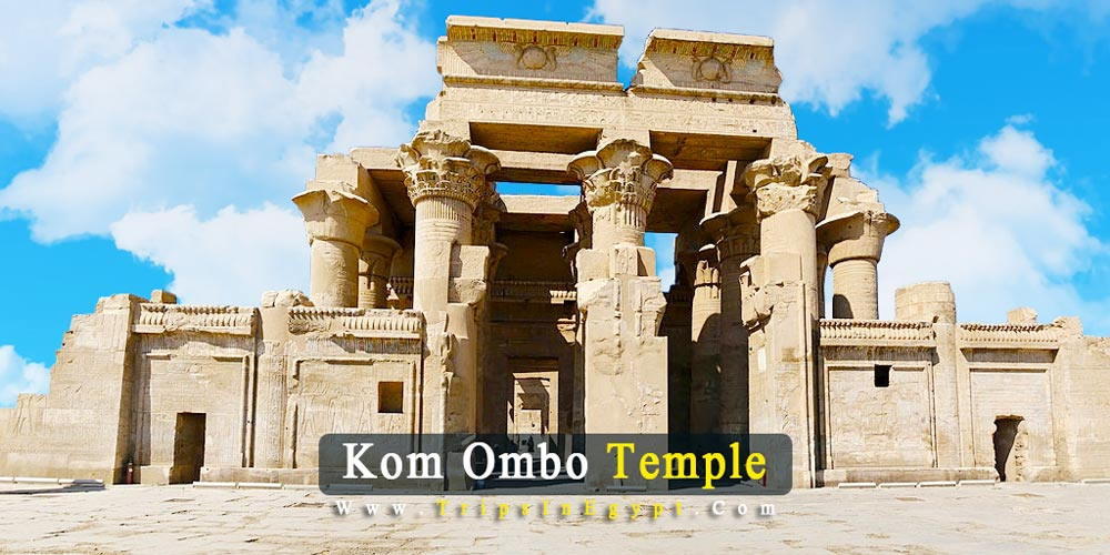 Kom Ombo Temple Facts | Kom Ombo Temple History | Kom Ombo Temple Location