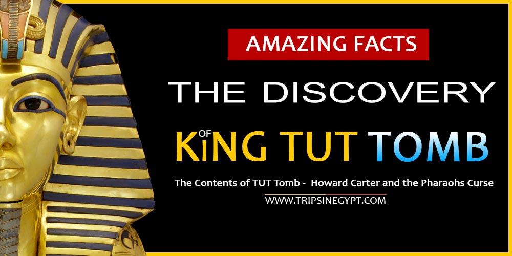 Tutankhamun Tomb Discovery - Trips in Egypt