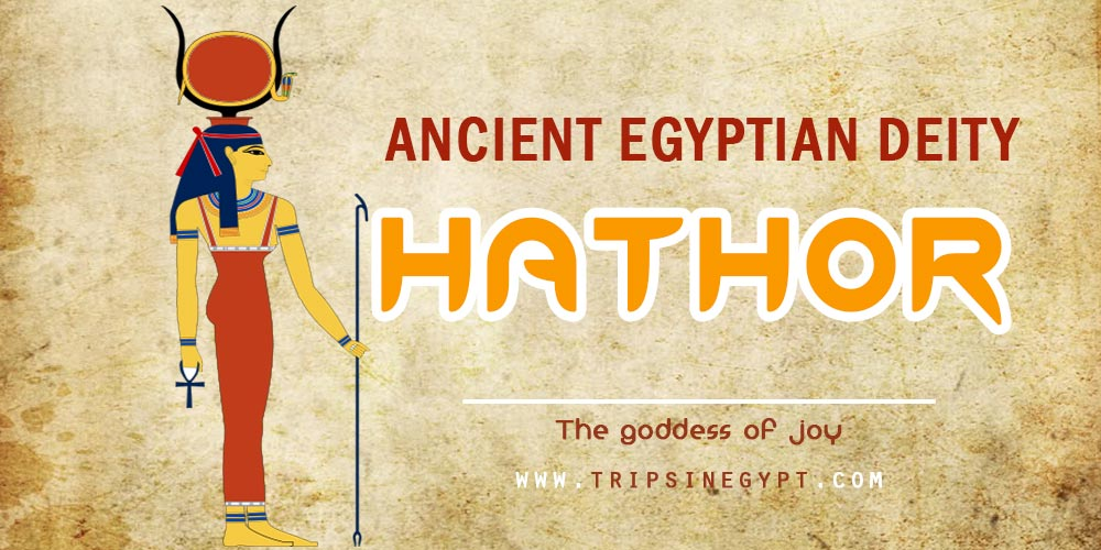Ancient Egyptian God Hathor- Trips in Egypt