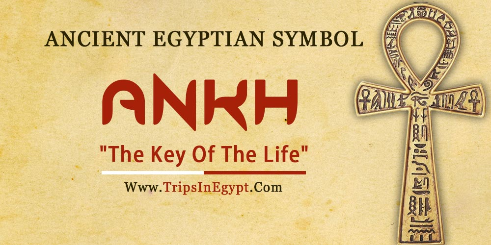 Ancient Egyptian Symbol Ankh - Trips in Egypt