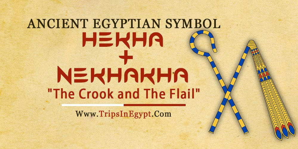 Ancient Egyptian Symbols Hekha and Nekhakha - Trips in Egypt