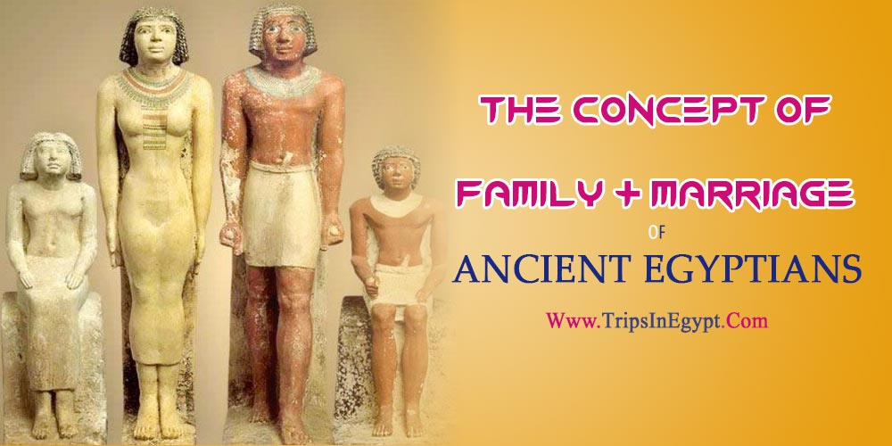 Family & Marriage in Ancient Egypt - The Daily Life of Ancient Egyptian - Trips in Egypt