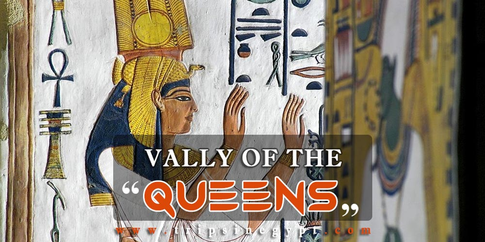Valley of The Queens Facts - The Tomb of Queen Nefertari
