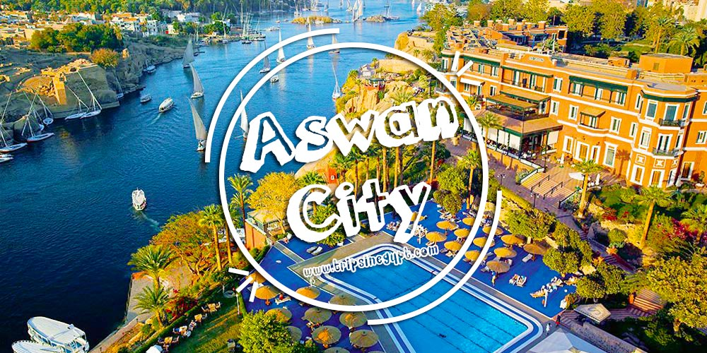 Aswan City - Egypt Budget Tours - Trips In Egypt