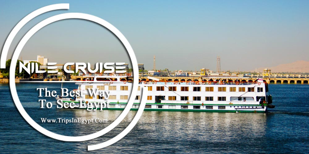 Egypt Nile Cruises - Egypt Tours Packages - Trips In Egypt