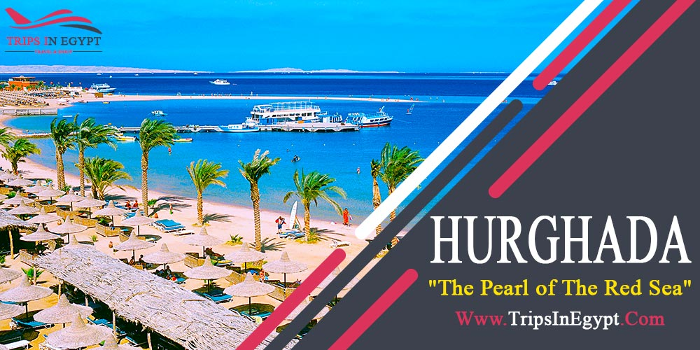 Hurghada City - Egypt Classic Tours Packages - Trips In Egypt