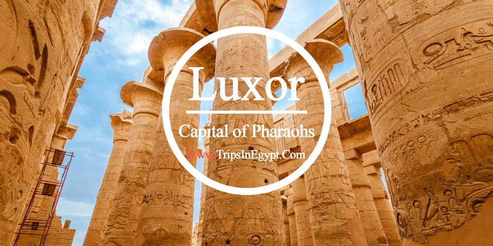 Luxor City - Hurghada Excursions - Trips in Egypt