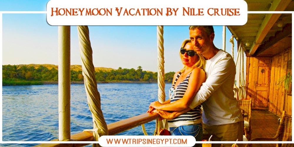 Nile Cruise - Honeymoon Packages to Egypt - Trips in Egypt
