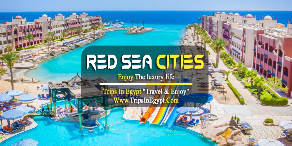 Red Sea Cities - Luxury Egypt Tours - Trips In Egypt