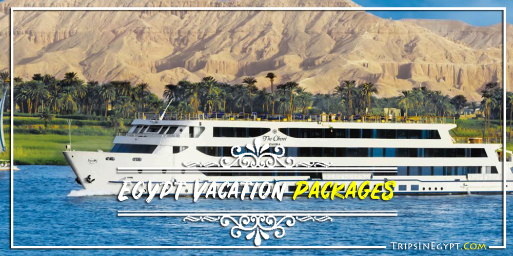 Best Egypt Vacation Packages - Trips in Egypt