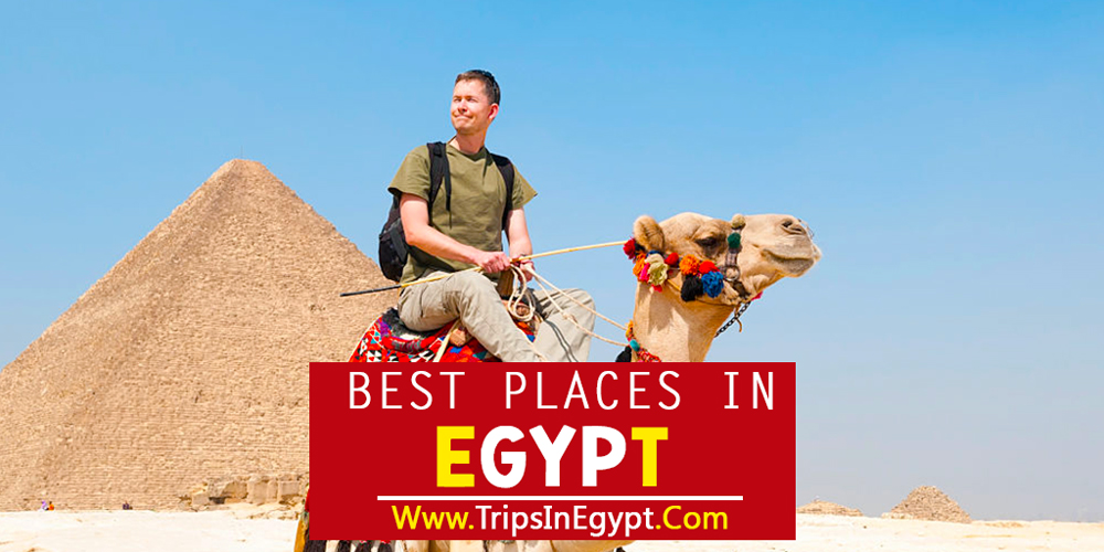 Best Places to Visit in Egypt - ww.tripsinegypt.com