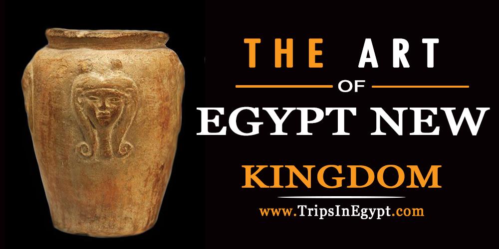 Egypt New Kingdom Art - Trips In Egypt