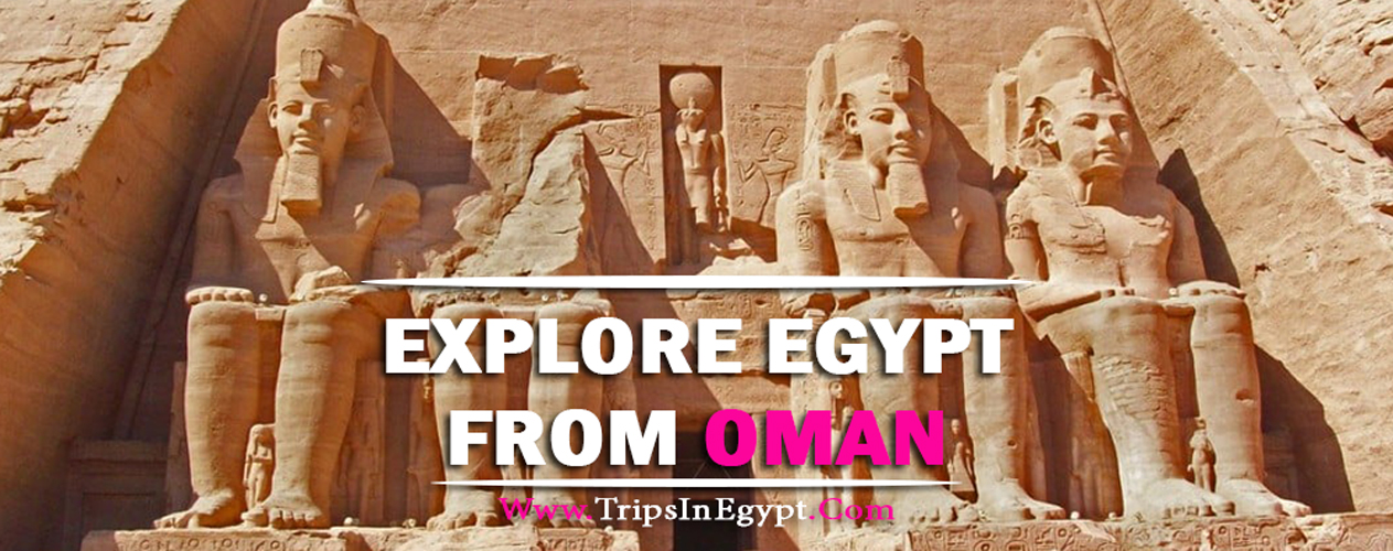 Egypt Tour Packages from Oman - Trips In Egypt