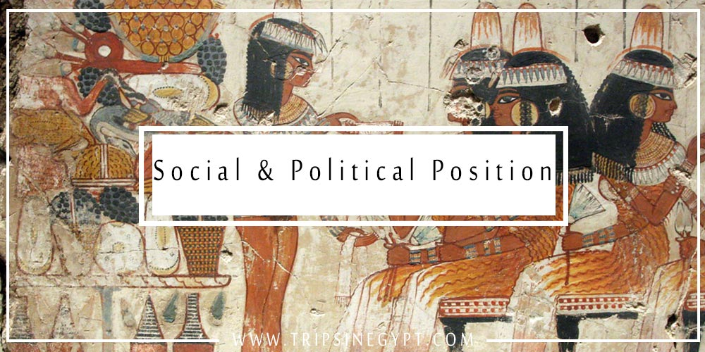 Social & Political Position of Women in Ancient Egypt - Trips In Egypt