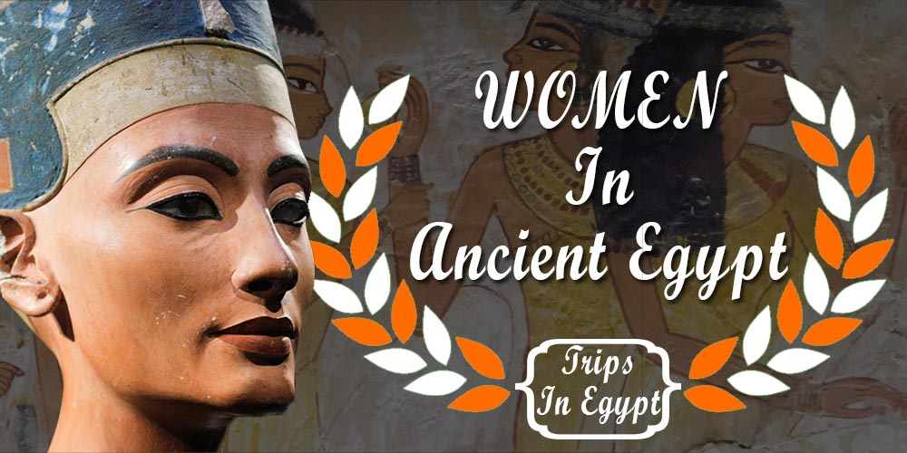 Women in Ancient Egypt - Trips in Egypt