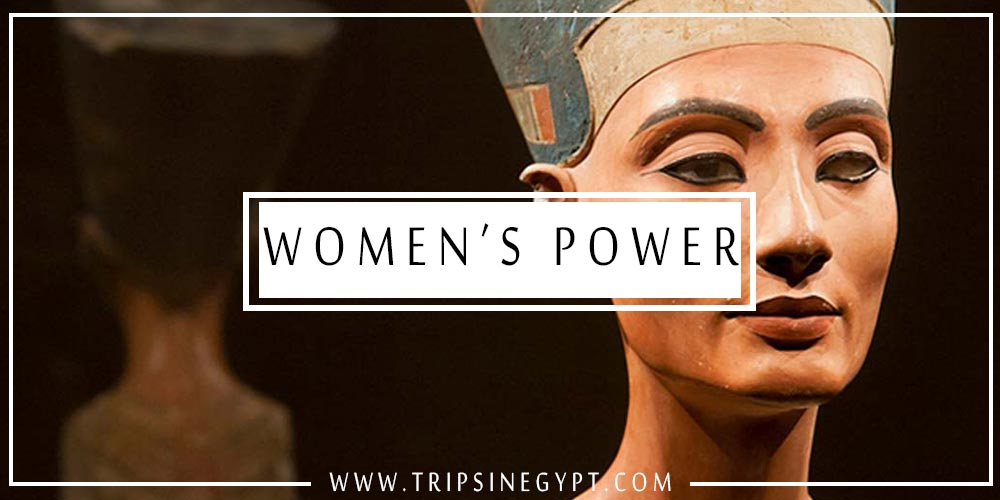 Women's Power in Ancient Egypt - Trips In Egypt