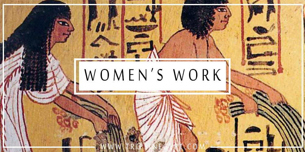Women's Work in Ancient Egypt - Trips In Egypt