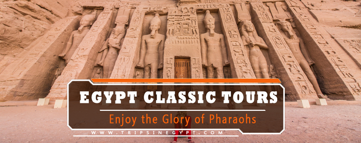 Egypt Classic Tours - Trips in Egypt