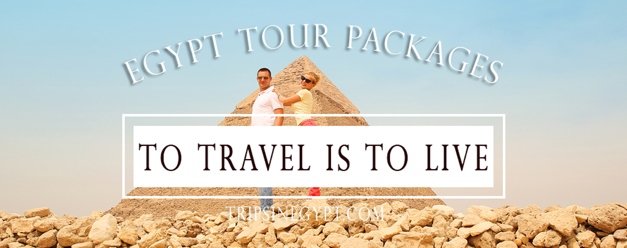 Egypt Tours - Egypt Tour Packages - Egypt Vacation Packages - Egypt Travel Packages - Egypt Holiday Packages - Egypt Vacation Packages - Trips in Egypt