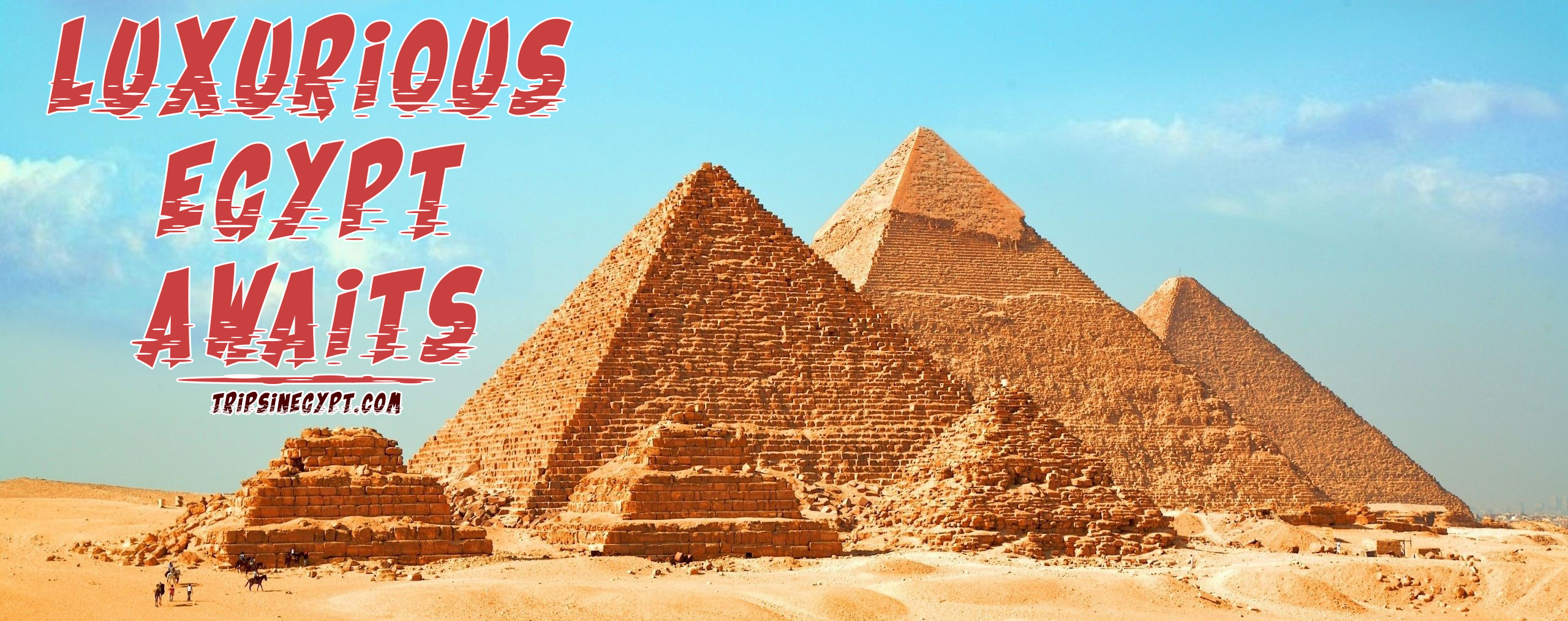 Luxury Egypt Tours Packages - Trips in Egypt