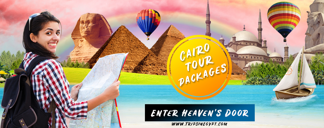 Cairo Tour Packages - Cairo Holiday Packages - Cairo Vacation Packages - Trips In Egypt