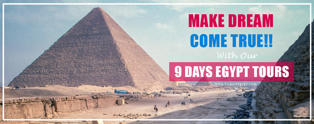 Egypt Itinerary 9 Days - 9 Days Egypt Tours - Trips in Egypt