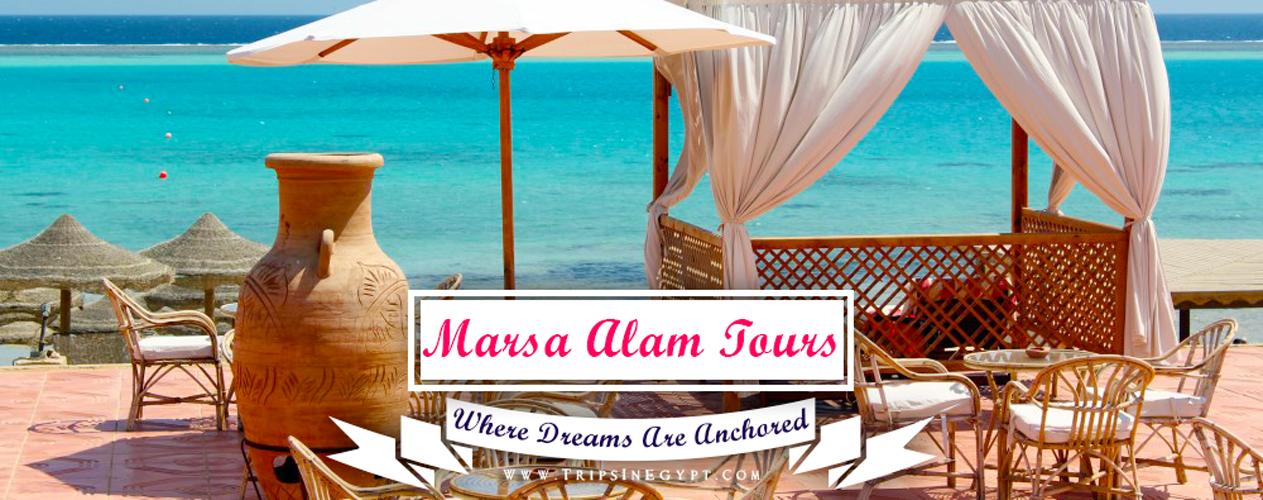 Marsa Alam Tours - Trips In Egypt