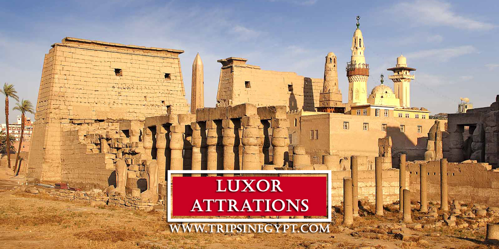 Best Luxor Tourist Attractions To Visit - Trips in Egypt