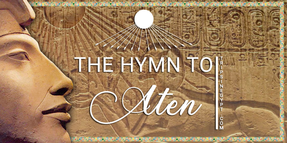 Hymn To The Aten - Trips in Egypt
