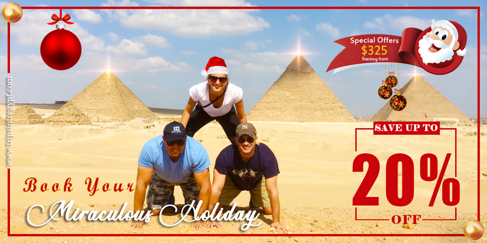 Egypt Christmas Offers 2020 - Trips in Egypt
