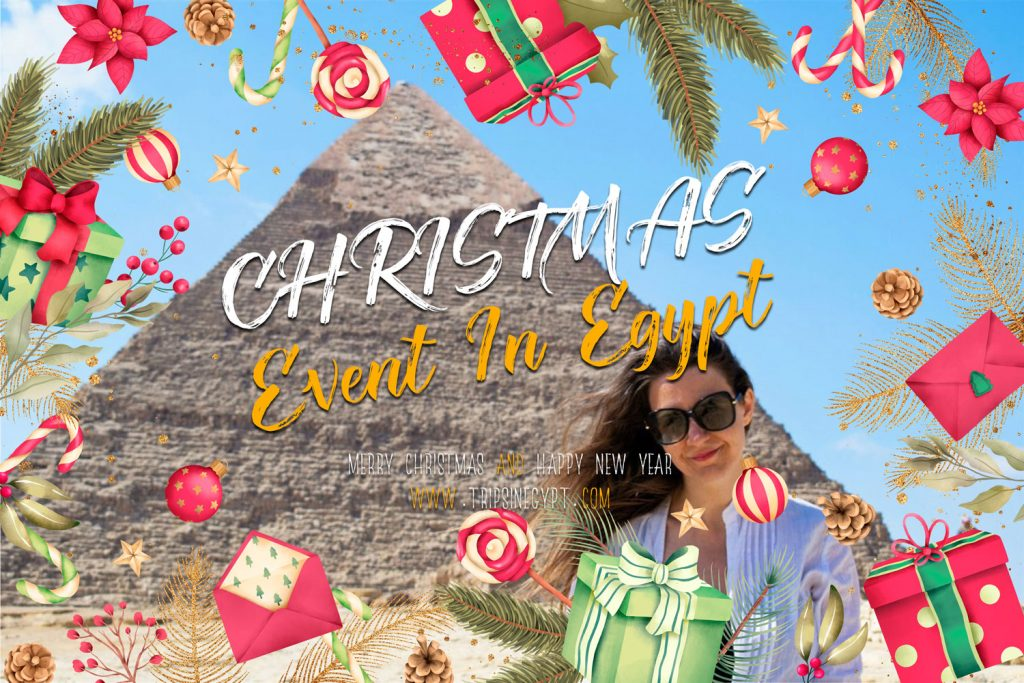 Christmas Event In Egypt - Trips In Egypt